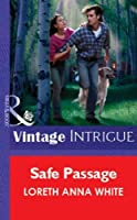 Safe Passage (Mills & Boon Vintage Intrigue) (Silhouette Intimate Moments)