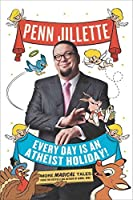 Every Day is an Athiest Holiday!