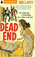 Dead End (PlanetMonk Pulps Book 16)