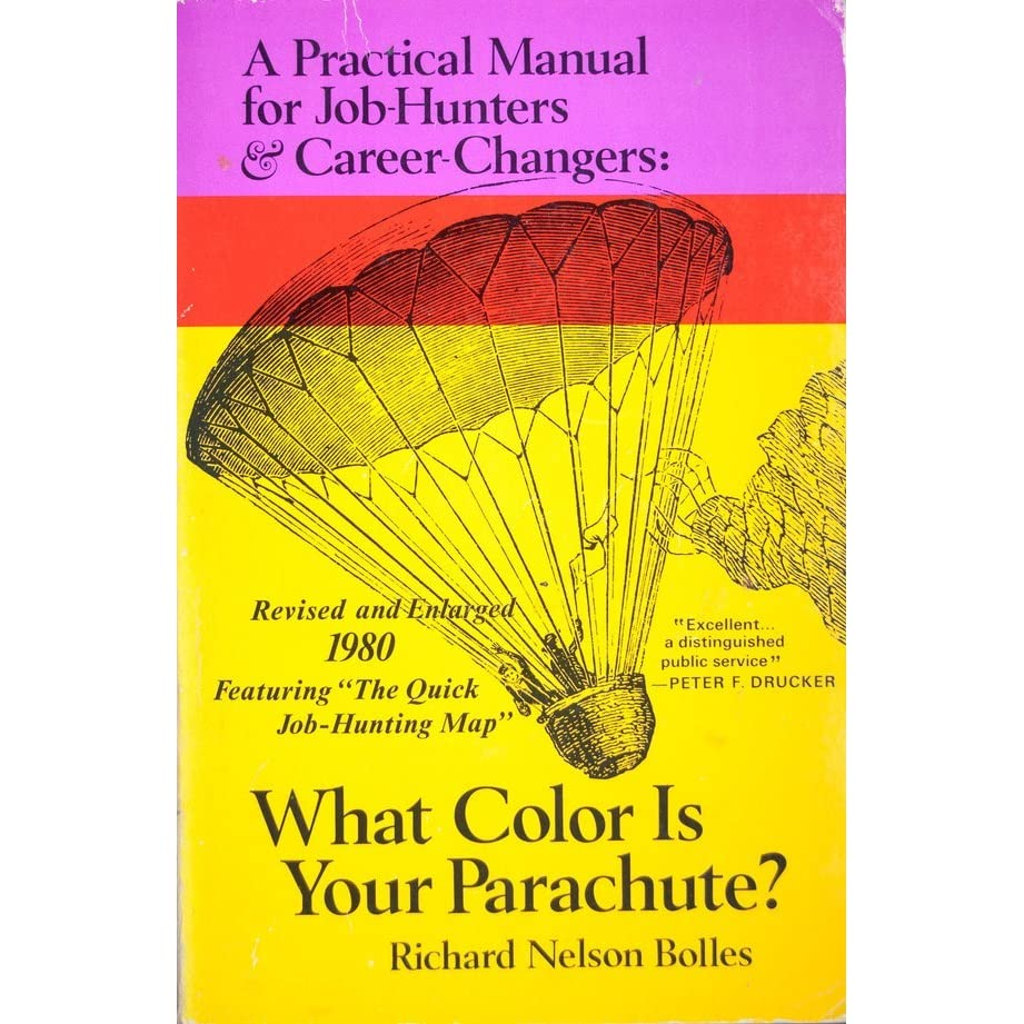 what color is your parachute 1980 a practical manual for job what color is your parachute 1980 a practical manual for job hunters career changers by richard n bolles reviews discussion bookclubs lists
