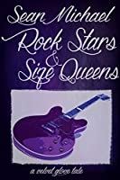 Rock Stars and Size Queens: A Velvet Glove Tale
