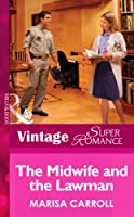 The Midwife and the Lawman (Mills & Boon Vintage Superromance) (The Birth Place - Book 6)