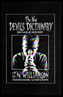 The New Devil's Dictionary: Creepy Cliches and Sinister Synonyms