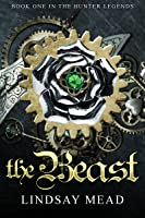 The Beast (The Hunter Legends #1)