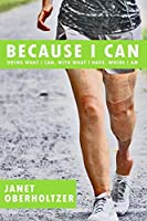 Because I Can: Doing What I Can, With What I Have, Where I Am