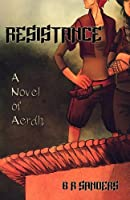 Resistance (The Aerdh Cycle Book 1)