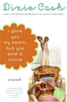 I Gave You My Heart, but You Sold It Online (Domestic Equalizers #3)