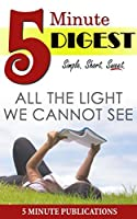 All the Light We Cannot See - 5 Minute Digest