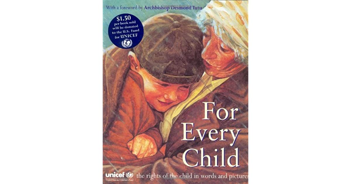 For Every Child by UNICEF — Reviews, Discussion, Bookclubs, Lists