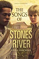 The Songs of Stones River (The Civil War)