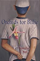 Orchids for Billie (Finding Maria)