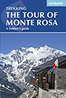 Tour of Monte Rosa: A Trekker's Guide (Cicerone Trekkers Guide)