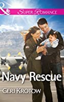 Navy Rescue (Mills & Boon Superromance) (Whidbey Island, Book 3)