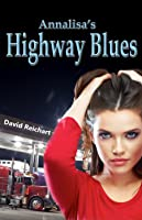 Annalisa's Highway Blues