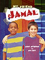 My Friend Jamal. Story and Photography by Anna McQuinn