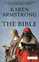 The Bible: A Biography (Books That Changed the World)