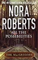All The Possibilities (MacGregor's Book 3)