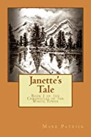 Janette's Tale (The Chronicles of the White Tower Book 1)