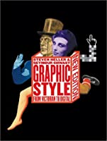 Graphic Style: From Victorian to Digital