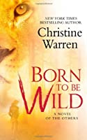 Born to Be Wild (The Others, #15)