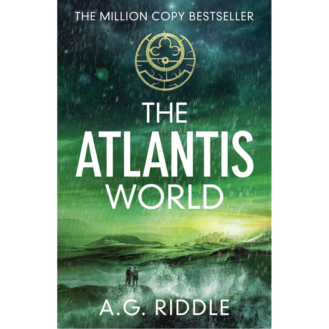 The Atlantis World (the Origin Mystery, #3) By Ag Riddle €� Reviews,  Discussion, Bookclubs, Lists