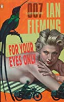 For Your Eyes Only (James Bond, #8)