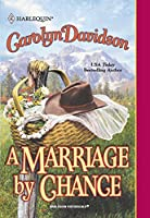 A Marriage By Chance (Mills & Boon Historical)