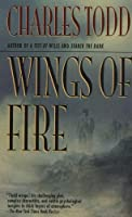 Wings of Fire (Inspector Ian Rutledge, #2)
