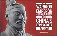 The Warrior Emperor and China's Terracotta Army