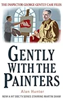 Gently With the Painters (The Inspector George Gently Case Files)