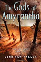 The Gods of Amyrantha (Tide Lords, #2)