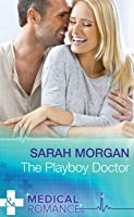 The Playboy Doctor (Mills & Boon Medical)