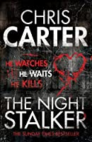 The Night Stalker Robert Hunter 3 By Chris Carter