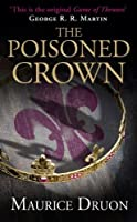 The Poisoned Crown (The Accursed Kings, #3)