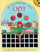 Opt: An Illusionary Tale
