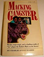 Macking Gangster