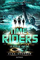 Time Riders - Tome 9 (GF TIME RIDERS)