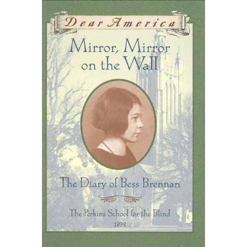 Mirror mirror on the wall the diary of bess brennan by for Mirror books