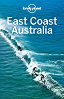 East Coast Australia (Lonely Planet Guide)