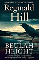 On Beulah Height (Dalziel & Pascoe, Book 15)