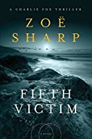 Fifth Victim: A Charlie Fox Thriller