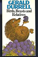 Birds, Beasts and Relatives