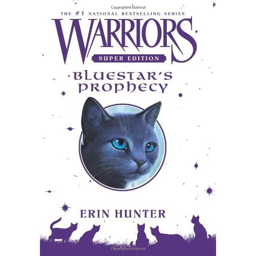 Warriors Erin Hunter Book Review: Bluestar's Prophecy (Warriors Super Edition #2) By Erin