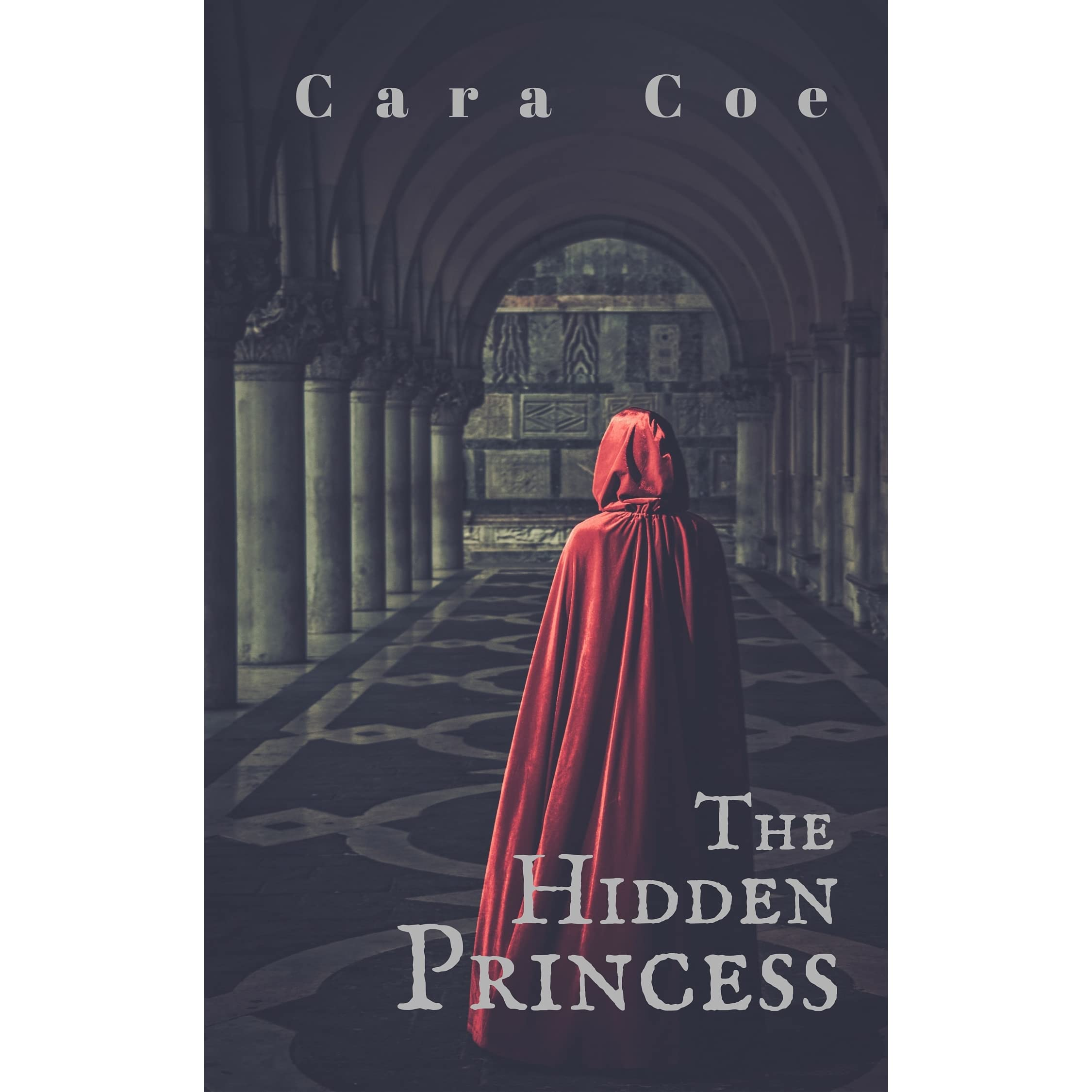 The Hidden Princess (mages And Kingdoms, #1) By Cara Coe €� Reviews,  Discussion, Bookclubs, Lists