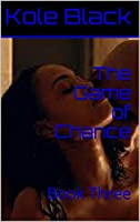The Game Of Chance (Chance, #3)