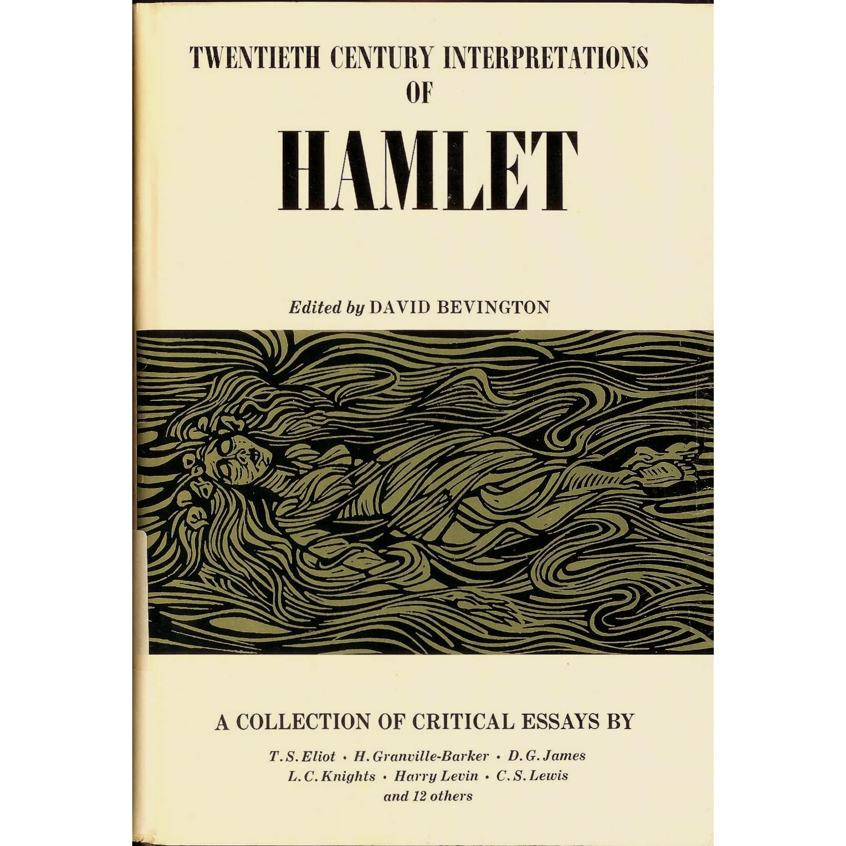 twentieth century interpretations of hamlet a collection of twentieth century interpretations of hamlet a collection of critical essays by david bevington reviews discussion bookclubs lists