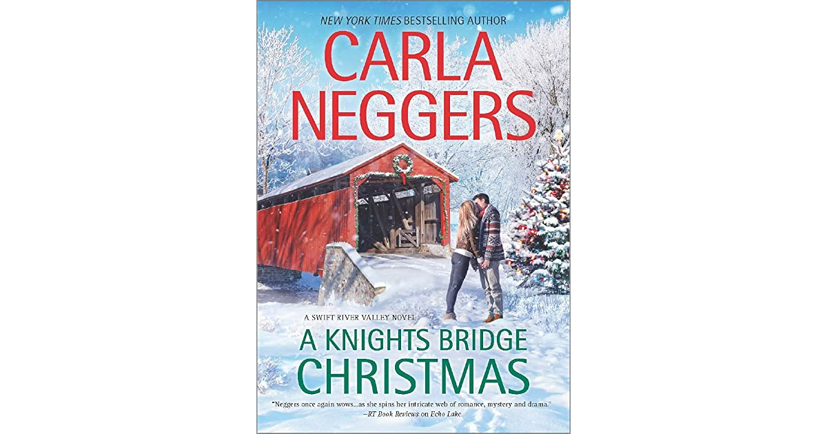 A Knights Bridge Christmas Swift River Valley 5 By