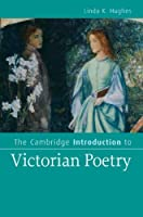 The Cambridge Introduction to Victorian Poetry (Cambridge Introductions to Literature)