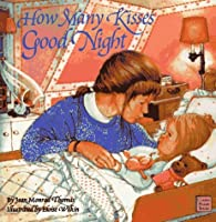 How Many Kisses Goodnight (Classic Board Books)