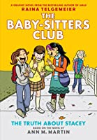 The Baby-Sitters Club Graphix #2: The Truth About Stacey (Full Color Edition)